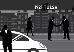 Black Wall Street - Tulsa 1921