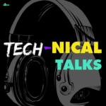 Tech-nical Talk